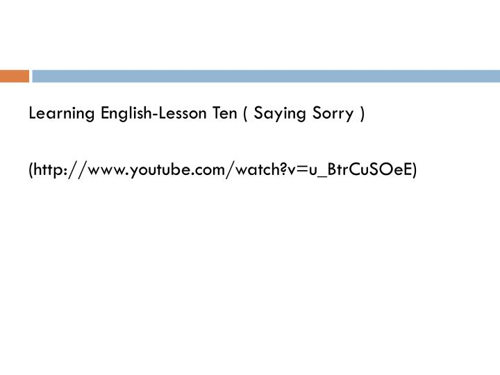 Learning English-Lesson Ten ( Saying Sorry