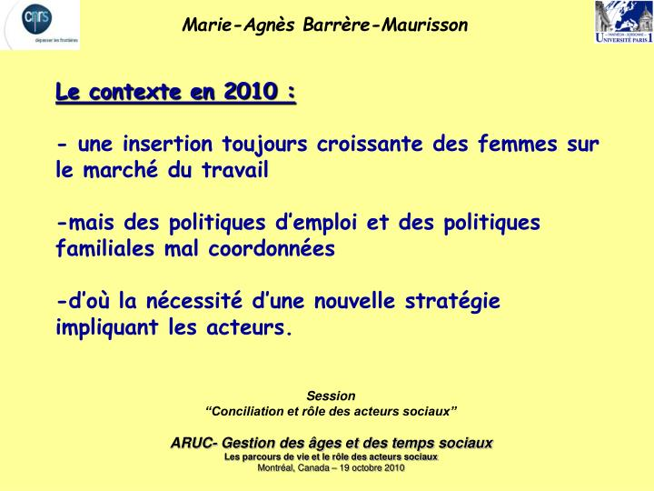 Le contexte en 2010 :