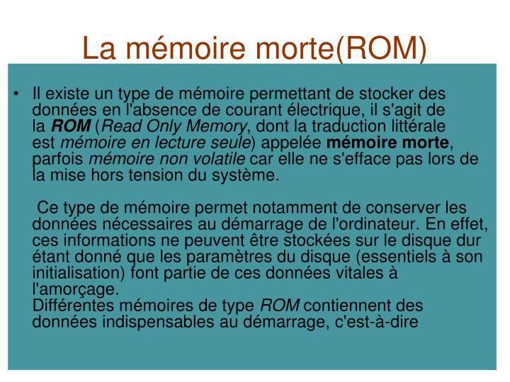 La mémoire morte(ROM)
