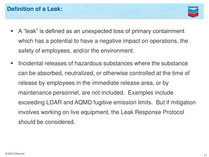 Definition of a Leak: