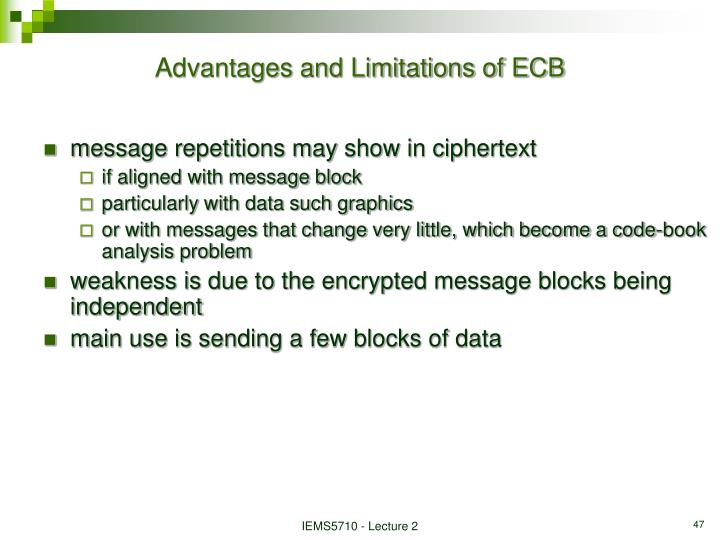 Advantages and Limitations of ECB