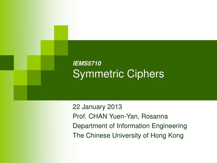 Ie ms5710 symmetric ciphers