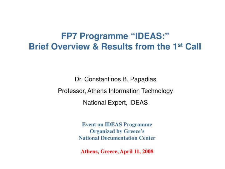 Fp7 programme deas brief overview results from the 1 st call