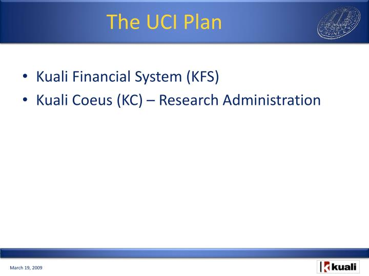 The UCI Plan
