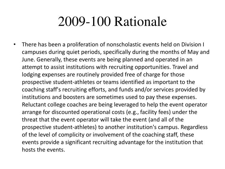 2009-100 Rationale