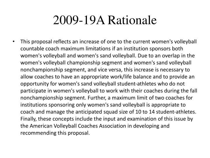 2009-19A Rationale