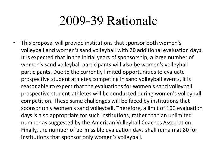2009-39 Rationale