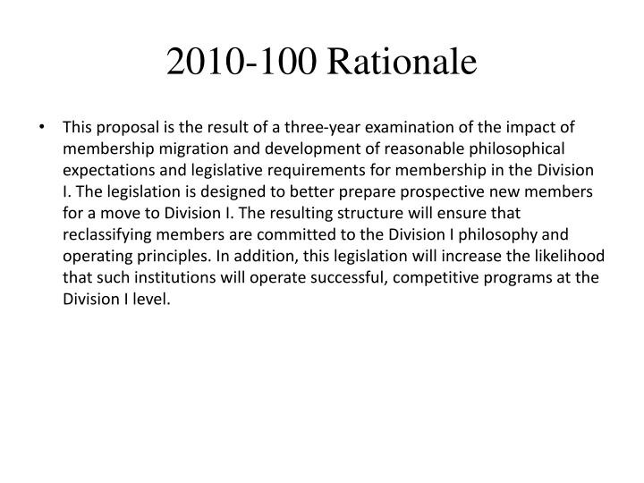 2010-100 Rationale