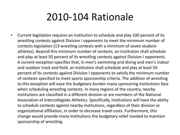 2010-104 Rationale