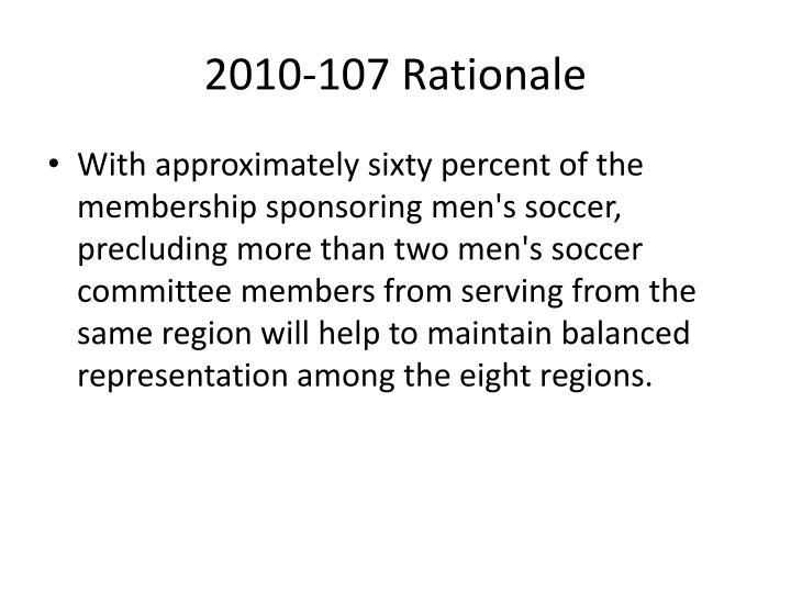 2010-107 Rationale