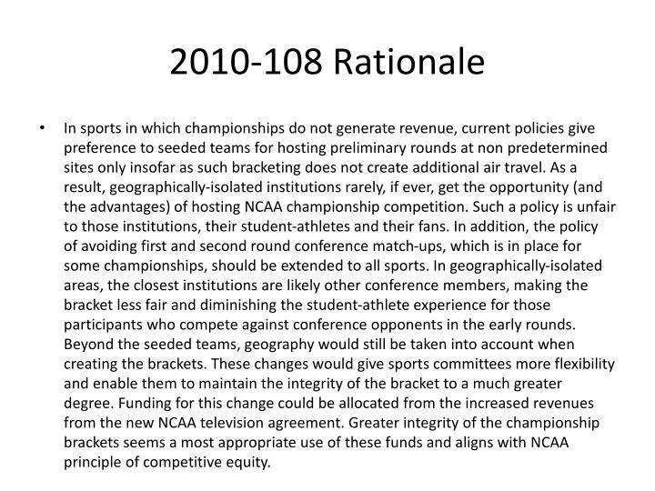 2010-108 Rationale
