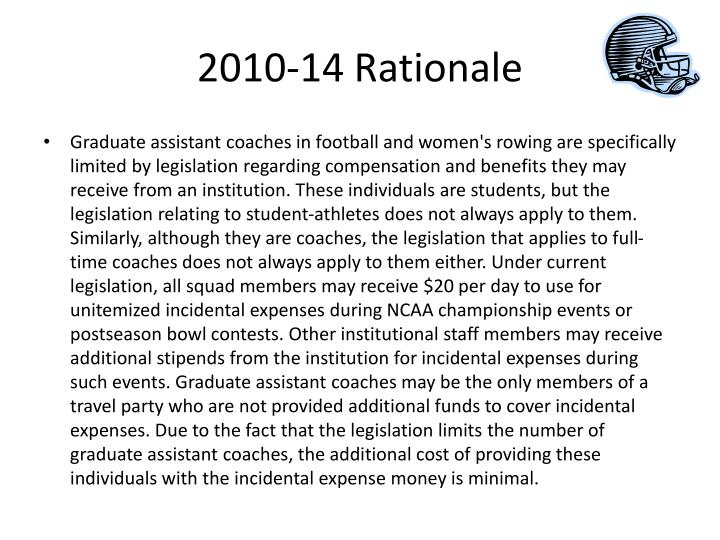 2010-14 Rationale