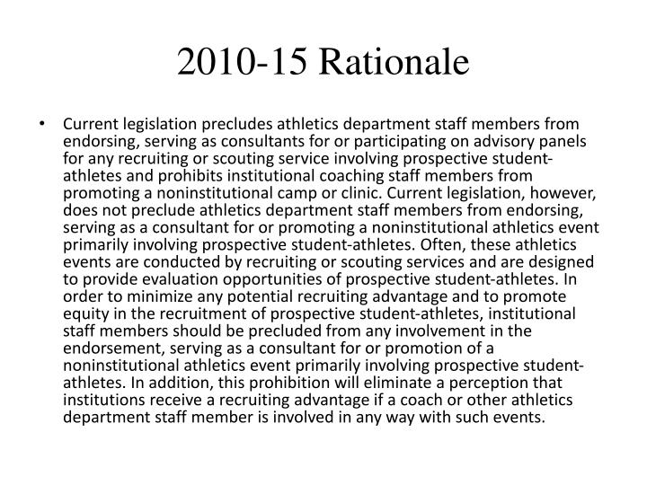 2010-15 Rationale