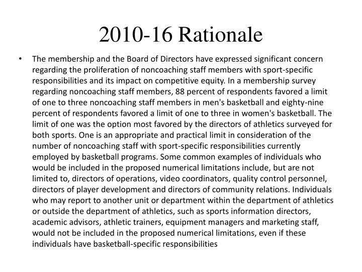 2010-16 Rationale