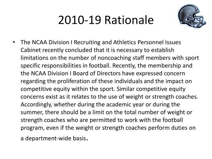 2010-19 Rationale