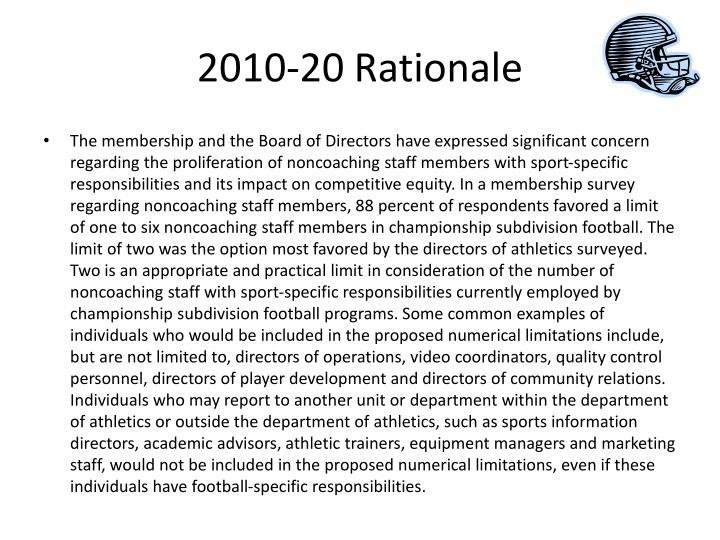 2010-20 Rationale