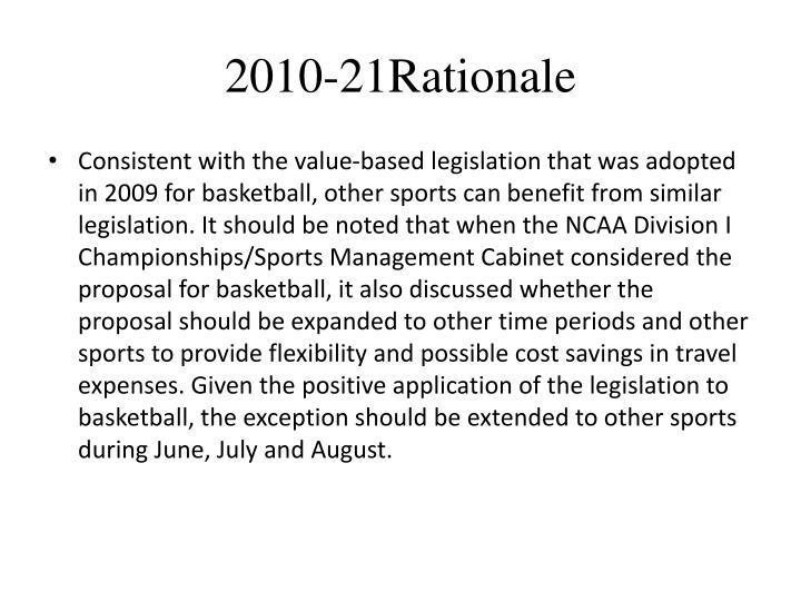 2010-21Rationale