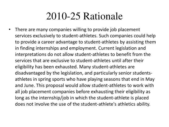 2010-25 Rationale