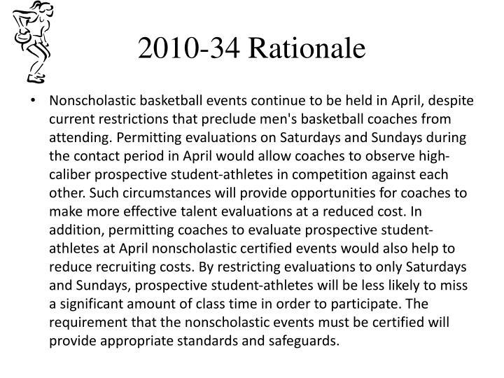 2010-34 Rationale