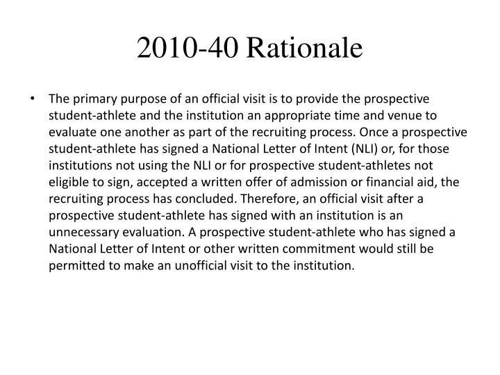 2010-40 Rationale