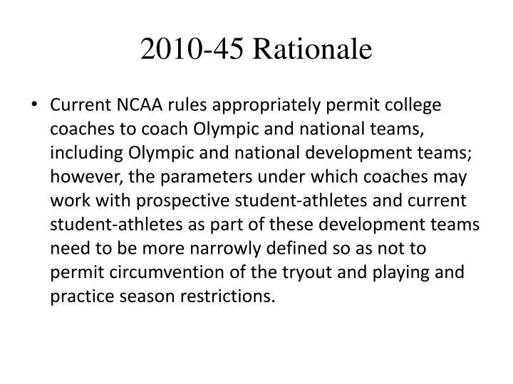 2010-45 Rationale