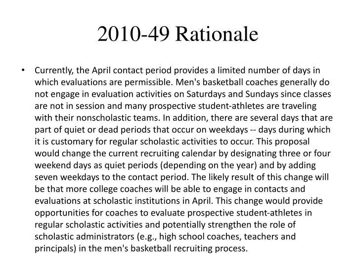 2010-49 Rationale