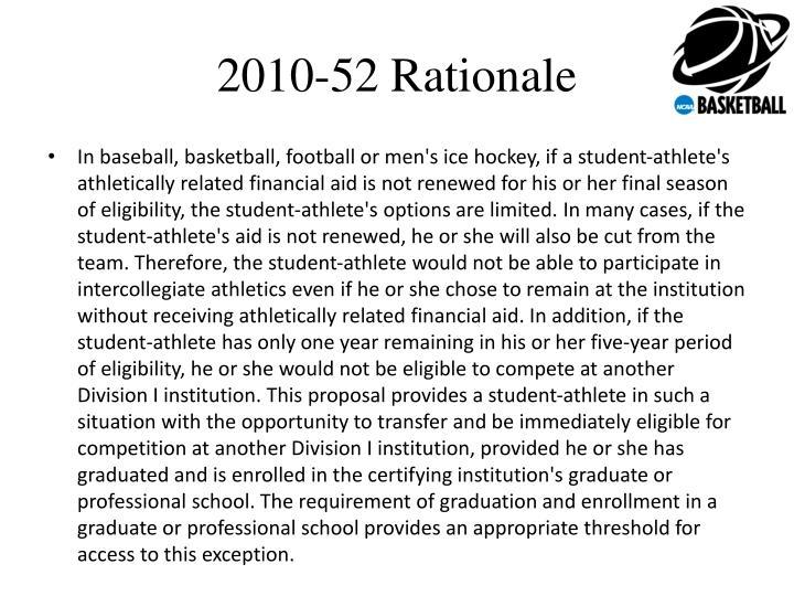 2010-52 Rationale