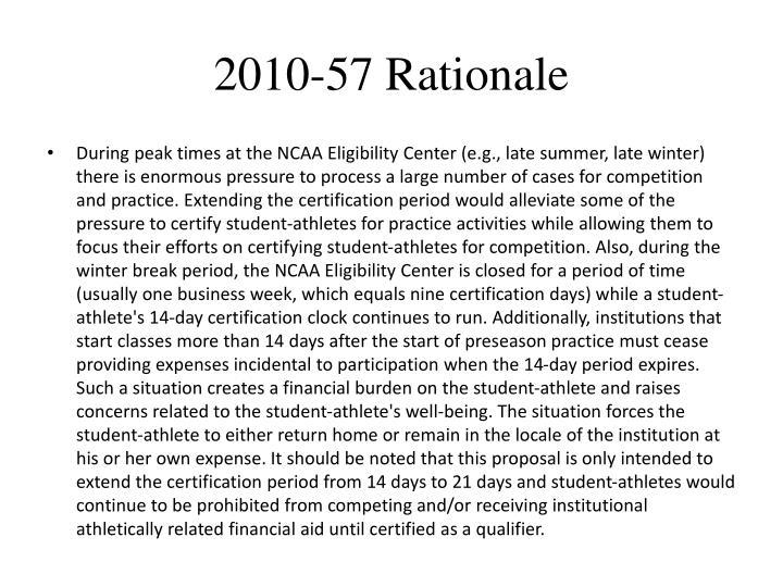 2010-57 Rationale