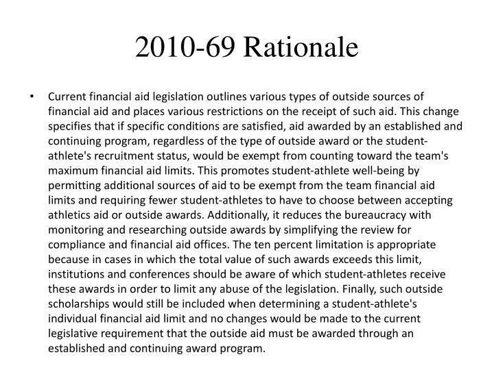 2010-69 Rationale
