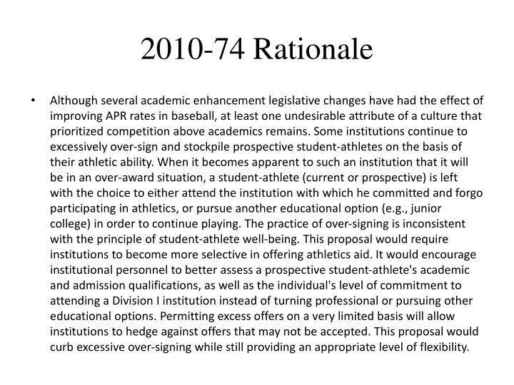 2010-74 Rationale