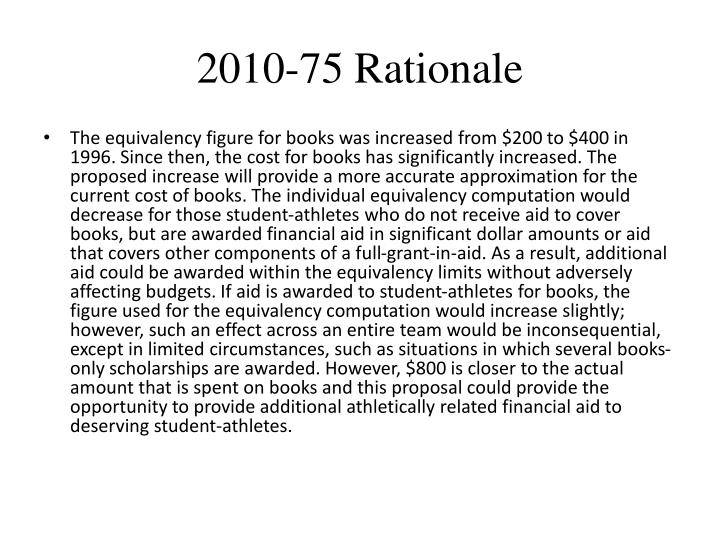 2010-75 Rationale