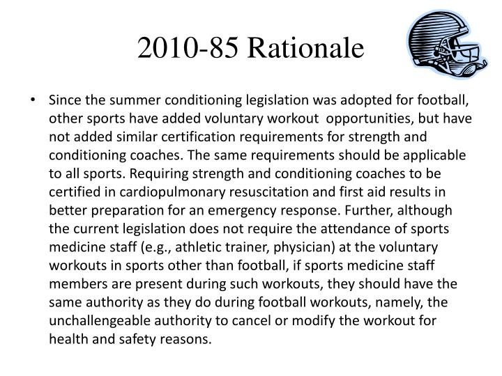2010-85 Rationale
