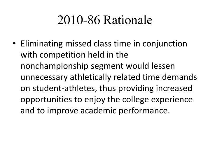 2010-86 Rationale