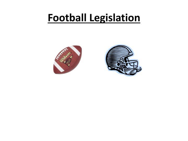 Football Legislation