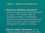 flat v round characters