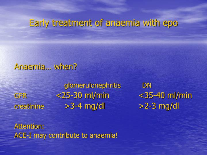 Early treatment of anaemia with epo