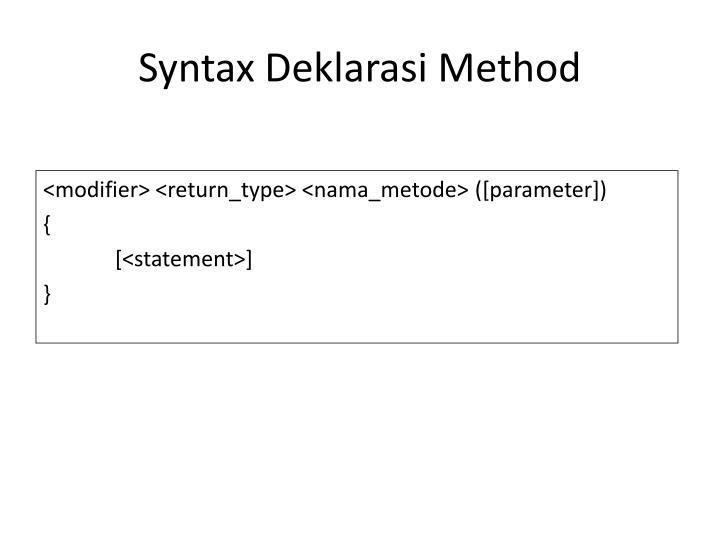 Syntax Deklarasi Method
