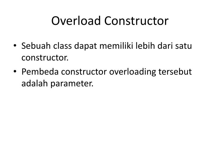 Overload Constructor