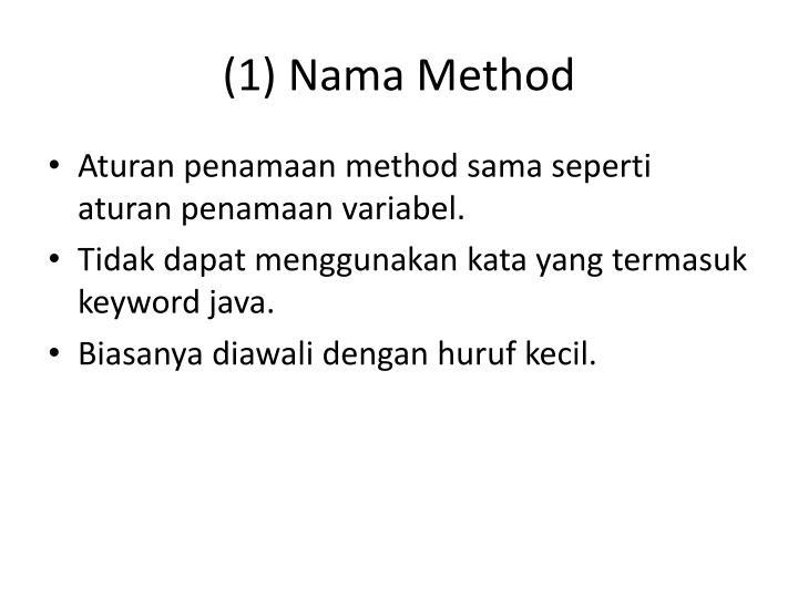 (1) Nama Method
