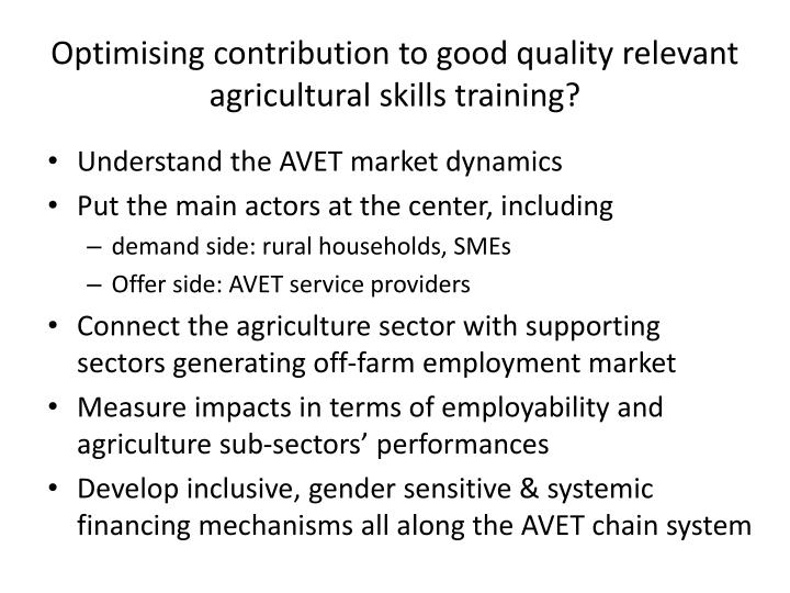 Optimising contribution to good quality relevant agricultural skills training?