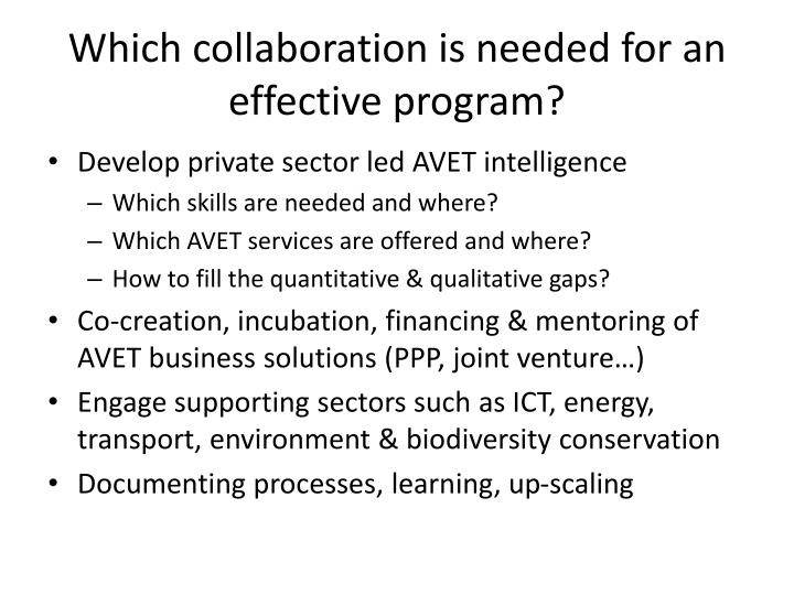 Which collaboration is needed for an effective program?