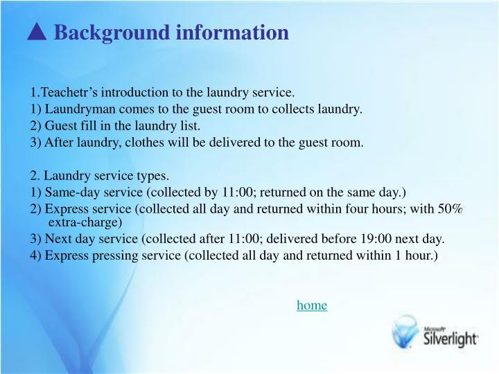 ▲ Background information