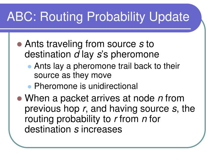 ABC: Routing Probability Update