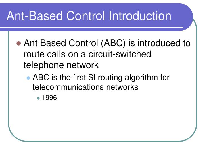 Ant-Based Control Introduction