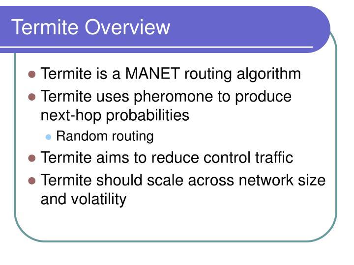 Termite Overview