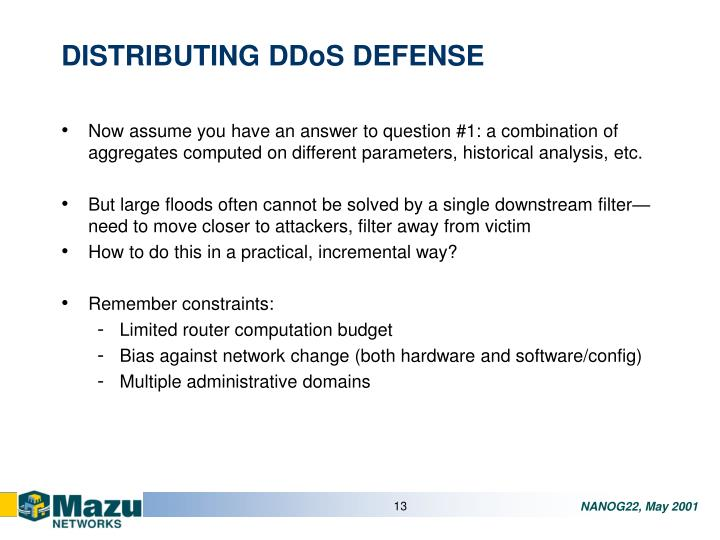 DISTRIBUTING DDoS DEFENSE