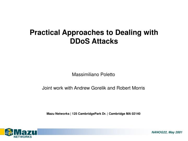 Practical approaches to dealing with ddos attacks