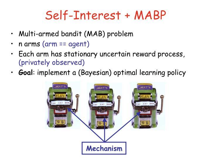 Self-Interest + MABP