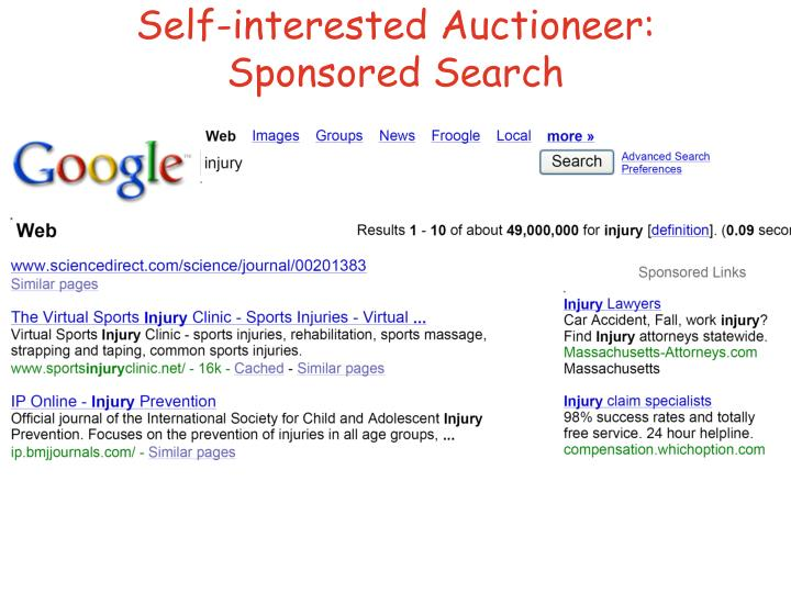 Self-interested Auctioneer: Sponsored Search