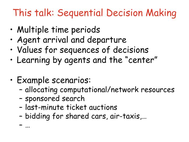 This talk: Sequential Decision Making